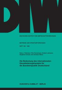 Cover Die Bedeutung des internationalen Dienstleistungshandels für die Bundesrepublik Deutschland