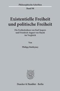 Cover Existentielle Freiheit und politische Freiheit