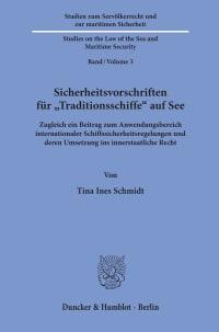 Cover Sicherheitsvorschriften für »Traditionsschiffe« auf See