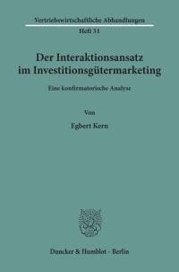 Cover Der Interaktionsansatz im Investitionsgütermarketing