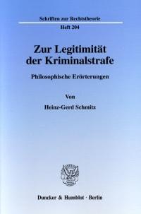Cover Zur Legitimität der Kriminalstrafe