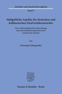 Cover Maßgebliche Aspekte des deutschen und kalifornischen Strafverfahrensrechts