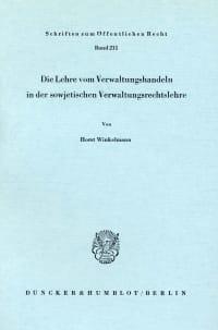 Cover Die Lehre vom Verwaltungshandeln in der sowjetischen Verwaltungsrechtslehre