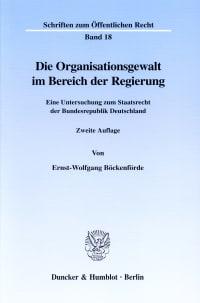 Cover Die Organisationsgewalt im Bereich der Regierung