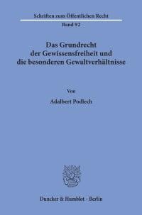 Cover Das Grundrecht der Gewissensfreiheit und die besonderen Gewaltverhältnisse