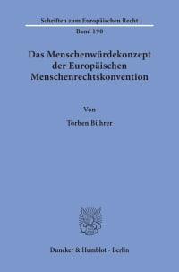 Cover Das Menschenwürdekonzept der Europäischen Menschenrechtskonvention