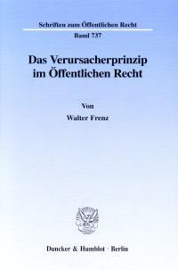 Cover Das Verursacherprinzip im Öffentlichen Recht