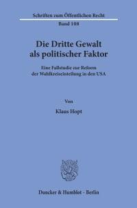 Cover Die Dritte Gewalt als politischer Faktor