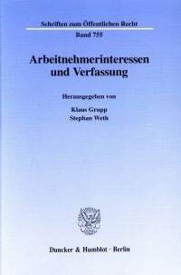 Cover Arbeitnehmerinteressen und Verfassung