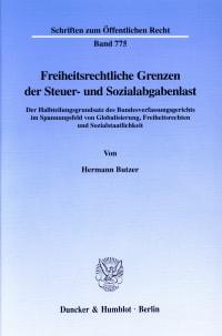 Cover Freiheitsrechtliche Grenzen der Steuer- und Sozialabgabenlast
