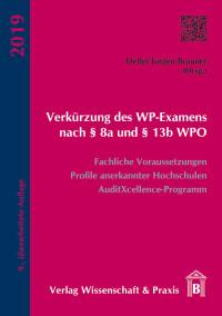 Cover Verkürzung des WP-Examens nach § 8a und § 13b WPO