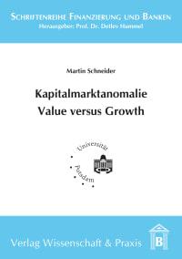 Cover Kapitalmarktanomalie Value versus Growth