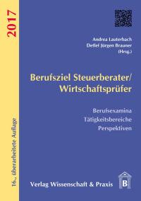 Cover Berufsziel Steuerberater/Wirtschaftsprüfer 2017