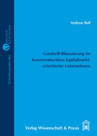 Cover Goodwill-Bilanzierung im Konzernabschluss kapitalmarktorientierter Unternehmen