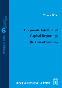 Cover Corporate Intellectual Capital Reporting: the Case of Germany