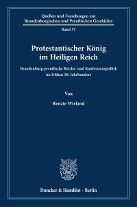 Cover Protestantischer König im Heiligen Reich