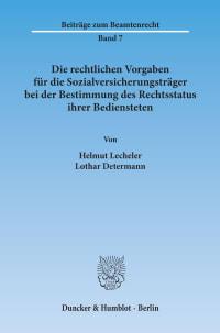 Cover Die rechtlichen Vorgaben für die Sozialversicherungsträger bei der Bestimmung des Rechtsstatus ihrer Bediensteten