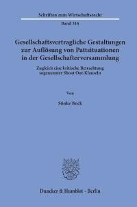 Cover Gesellschaftsvertragliche Gestaltungen zur Auflösung von Pattsituationen in der Gesellschafterversammlung