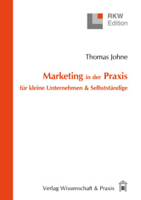 Cover Marketing in der Praxis für kleine Unternehmen & Selbstständige