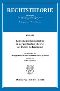 Cover Konsens und Konsoziation in der politischen Theorie des frühen Föderalismus