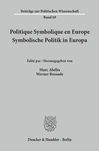 Cover Politique Symbolique en Europe / Symbolische Politik in Europa
