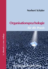 Cover Organisationspsychologie für die Praxis