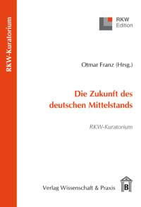 Cover Die Zukunft des deutschen Mittelstands