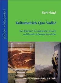 Cover Kulturbetrieb Quo Vadis?