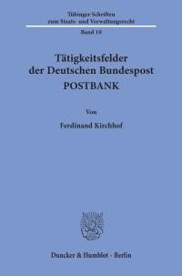 Cover Tätigkeitsfelder der Deutschen Bundespost POSTBANK