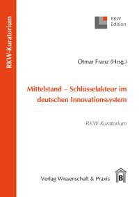 Cover Mittelstand – Schlüsselakteur im deutschen Innovationssystem