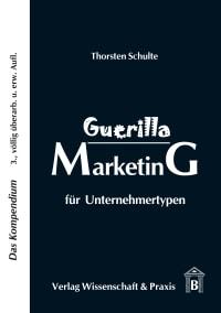 Cover Guerilla Marketing für Unternehmertypen