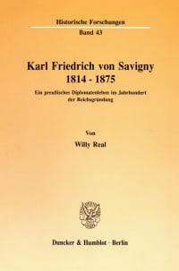 Cover Karl Friedrich von Savigny 1814 - 1875