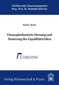 Cover Finanzplanbasierte Messung und Steuerung des Liquiditätsrisikos