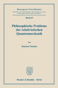 Cover Philosophische Probleme der relativistischen Quantenmechanik