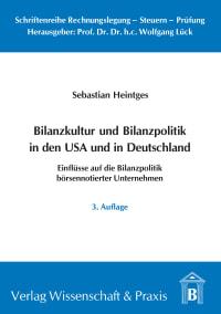 Cover Bilanzkultur und Bilanzpolitik in den USA und in Deutschland