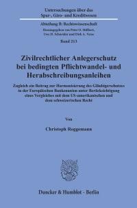 Cover Zivilrechtlicher Anlegerschutz bei bedingten Pflichtwandel- und Herabschreibungsanleihen