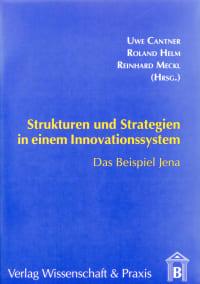 Cover Strukturen und Strategien in einem Innovationssystem