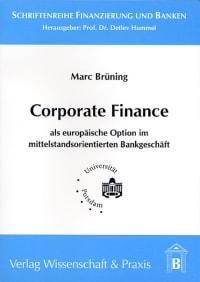 Cover Corporate Finance als europäische Option im mittelstandsorientierten Bankgeschäft