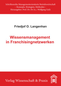 Cover Wissensmanagement in Franchisingnetzwerken