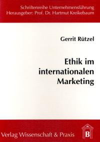 Cover Ethik im internationalen Marketing