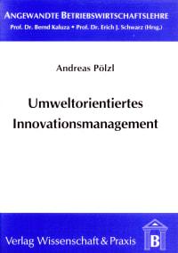 Cover Umweltorientiertes Innovationsmanagement