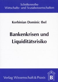 Cover Bankenkrisen und Liquiditätsrisiko