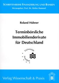 Cover Terminbörsliche Immobilienderivate für Deutschland