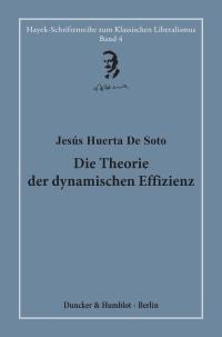 Cover Die Theorie der dynamischen Effizienz