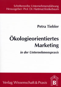 Cover Ökologieorientiertes Marketing in der Unternehmenspraxis