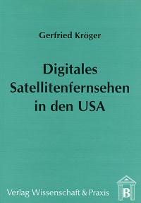 Cover Digitales Satellitenfernsehen in den USA