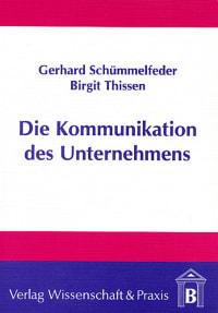 Cover Die Kommunikation des Unternehmens