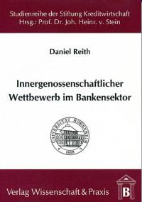 Cover Innergenossenschaftlicher Wettbewerb im Bankensektor