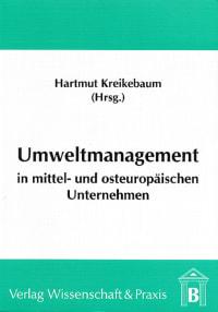 Cover Umweltmanagement in mittel- und osteuropäischen Unternehmen