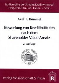 Cover Die Bewertung von Kreditinstituten nach dem Shareholder Value Ansatz